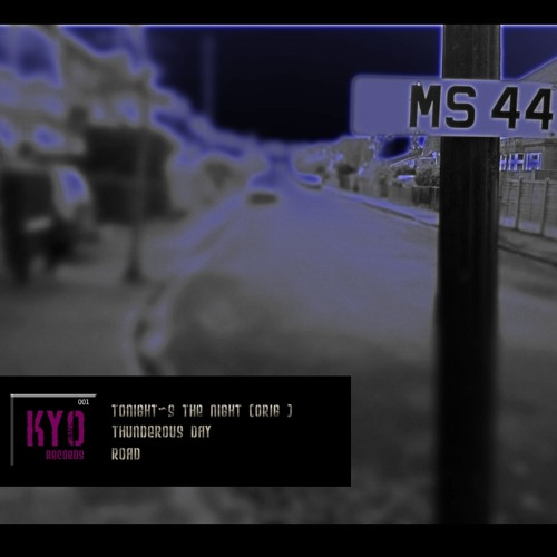 Tonight's the Night [EP KYO 001]