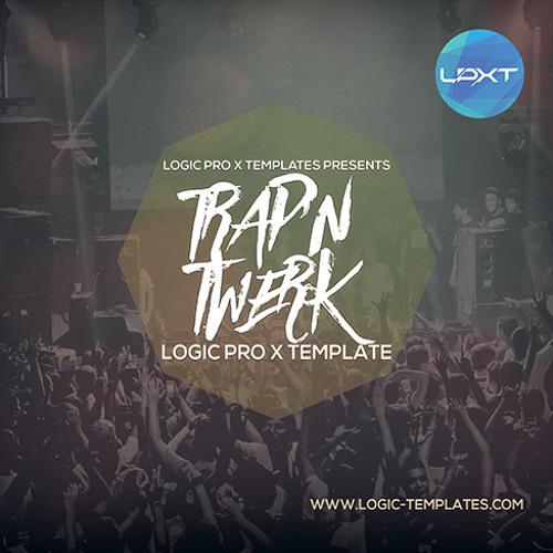 Trap'n Twerk Logic Pro X Template