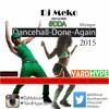 DjMeko & N.M.G Presents #DDA Dancehall Done Again #2015
