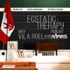 Vila Roel & DeMars Records presents Ecstatic Therapy Podcast ep 2