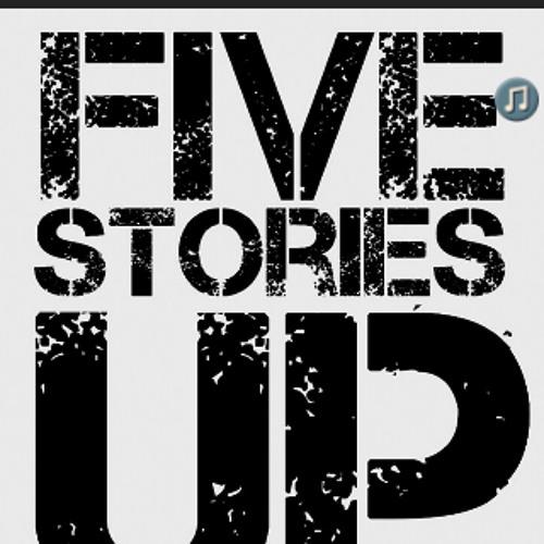 FiveStoriesUp - Famous Nobodies