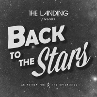 The Landing - Back To The Stars