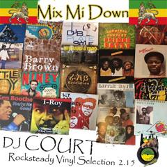 Mix Mi Down Rocksteady selection