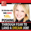 Pushing Through to Land Your Dream Job | An Interview with Sara Haines