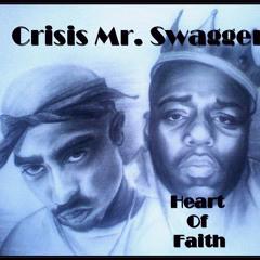 Crisis Mr. Swagger Heart Of Faith