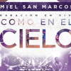 Eres Increible Miel San Marcos MP3 suaveg/music/manuelshoow/facebook