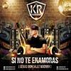 Kevin Roldan - Si No Te Enamoras (Sebas Gonzalez MadMix) Portada del disco