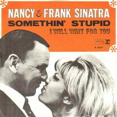 Nancy & Frank Sinatra - Somethin' Stupid (Vocal Cover)