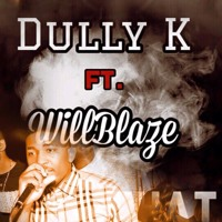 Dully K feat Will Blaze- Like That