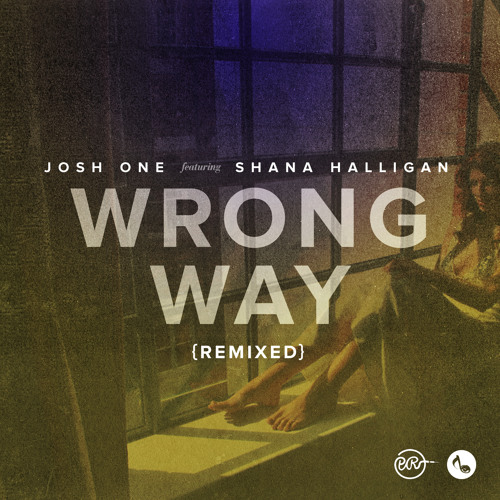 Wrong Way ft.  Shana Halligan(Amp Live Remix)