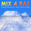 Mix 4 Bae: ProgDad Feels Volume 1 (What if I fall for a nerd?)