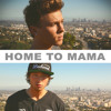 Home To Mama (Cover)