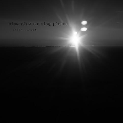 Dick Madame & Eike - Slow Slow Dancing Please (Orginal Mix) [unmastered]