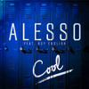 Alesso - Cool Feat. Roy English