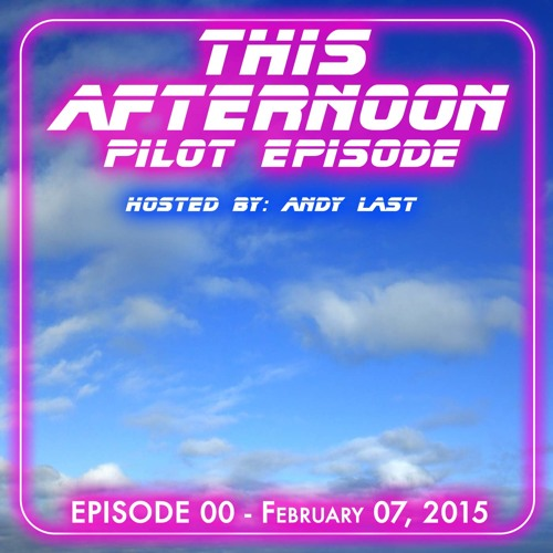 This Afternoon With Andy Last 00 2015 - 02 - 07