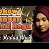 Lagu Jokowi, Jangan Kau Ragu Haddad Alwi