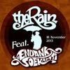 The Rain Feat Endank Soekamti Terlatih Patah Hati