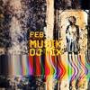 MUSIK  / DJ mix Febrero