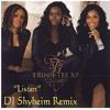 Trin-I-Tee 5:7- Listen (DJ Shyheim Remix)