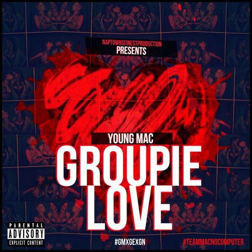 Groupie Love {Prod. By: Lexi Banks}
