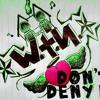 Don't Deny It (DEMO)