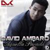 "David Amparo DK- Nuevesitooooooooo   ""AQUELLA PARADA"""