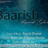 Download Hone Lagi Yeh BAARISH By Rajnish Ghoshal Mp3