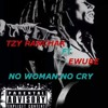 NO WOMAN NO CRY FT EWUBE