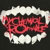 Vampires will never hurt you-My Chemical Romance