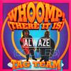 WHOOMP! (ALWAZE BOOTLEG)