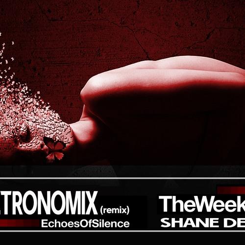 METRONOMIX feat The Weekend XO & Shane Dean - Echoes Of Silence ReMIXXX