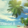 Tropical Summer Mixtape Vol. 1 - mixed by Daniel.B