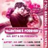 Theme of Valentine Forever 2 - SG Production ( DJ Sahil Ghive & DJ Shubham )