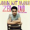 Awak Kat Mana- Zedzaid (Cover Taufik Batisah)