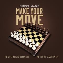 Gucci Mane ft Quavo - Make Yo Move