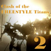 002 - DJ Dee X - Man's - Clash Of The Freestyle Titans 2