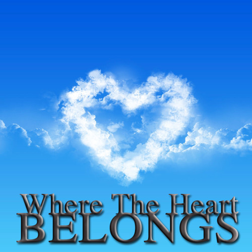 Where The Heart Belongs