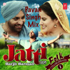 Jatti - Harjit Harman (Pavan Singh Mix)