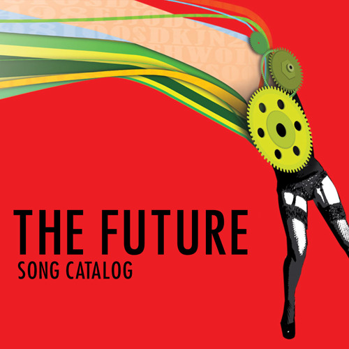 THE FUTURE - Full Song Catalog (demos)