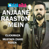 Latest Pakistani Songs A - Anjanay Raaston - Mustafa Zahid Roxen Band 2015