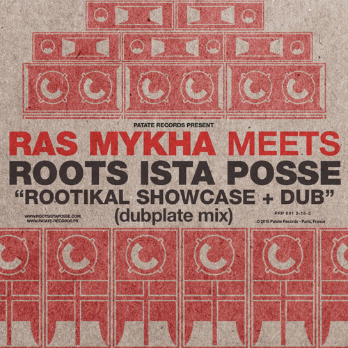 Ras Mykha Meets Roots Ista Posse - Rootikal Showcase