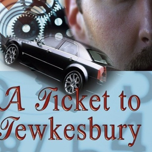 A Ticket To Tewkesbury