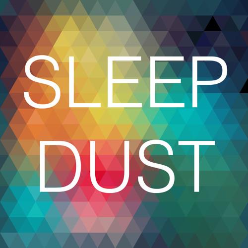 Sleep Dust