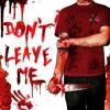 Orion Escobar - Don't Leave Me (Blackstreet)