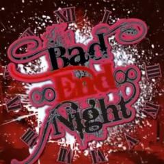 Bad ∞ End ∞ Night [9 UTAU Chorus]