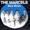 THE MARCELS - BLUE MOON [b00mer chop]