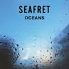 Oceans - Seafret - Cover