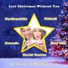 DJ Dumpz - Last Christmas Without You (David Guetta vs Pitbull vs OneRepublic vs Cascada)