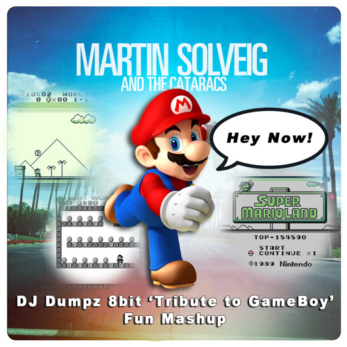 DJ Dumpz - Hey Now Mario Land (Martin Solveig vs Super Mario - 8bit 'Tribute to GameBoy' Fun Mashup)