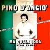 Pino D'Angio - Ma Quale Idea (Big Daddy's Edit) Free download